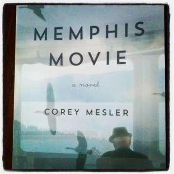 Memphis Movie by Corey Mesler