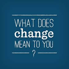 what does change mean to you