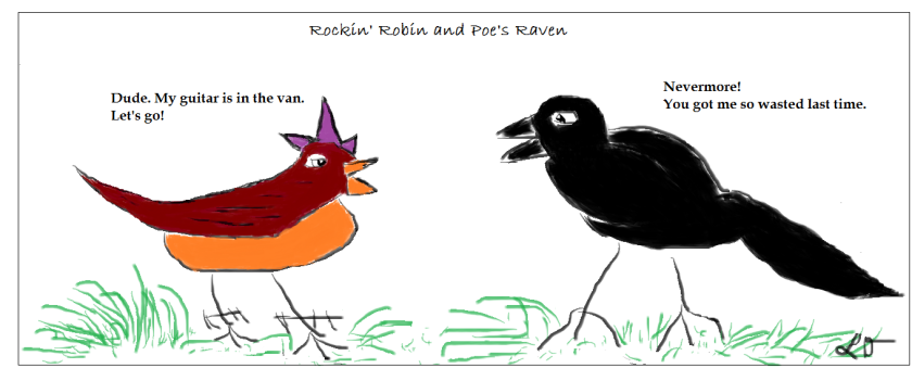 Rockin Robin and Poe's Raven