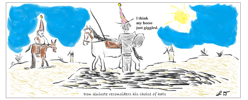 Don Quixote reconsiders his choice of hats3