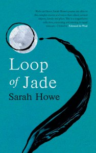Sarah Howe, Loop of Jade cover