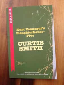 Kurt Vonnegut's Slaughterhouse Five by Curtis Smith