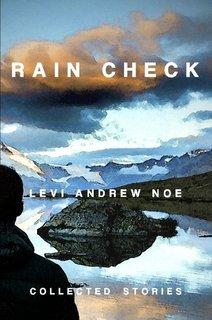 Rain Check by Levi Andrew Noe